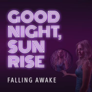 Goodnight, Sunrise - Falling Awake - David Kochberg, Vanessa Vakharia, Paul Weaver - Rejection Records